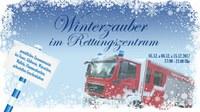 Ankündigung: Winterzauber im und um das Rettungszentrum